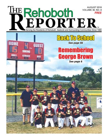 8f04b05ccc2 August 2018 Rehoboth Reporter by Dick Georgia - issuu