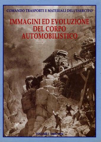 IMMAGINI ED EVOLUZIONE DEL CORPO AUTOMOBILISTICO VOL I 1898-1939 by ... f5a68f1407aa
