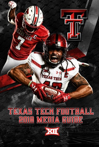 2018 TEXAS TECH FOOTBALL MEDIA SUPPLEMENT Texas Tech University Athletics  Communications Summer 2018 3a6d77881