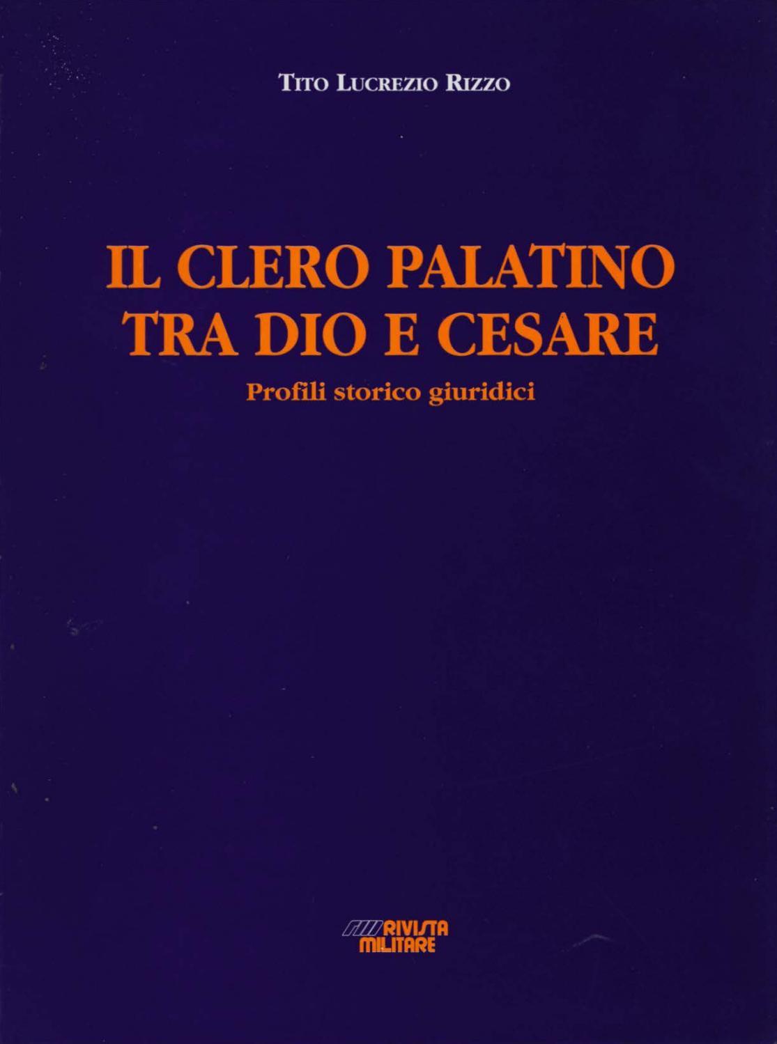 Il Clero Palatino Tra Dio E Cesare By Biblioteca Militare Issuu