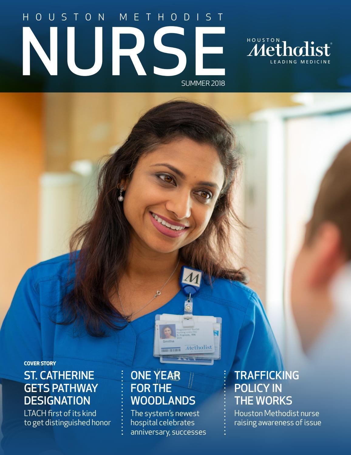 Houston Methodist Nurse Magazine - Summer 2018 by Houston