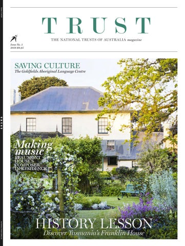 Trust Issue 5 by The National Trusts in Australia - issuu
