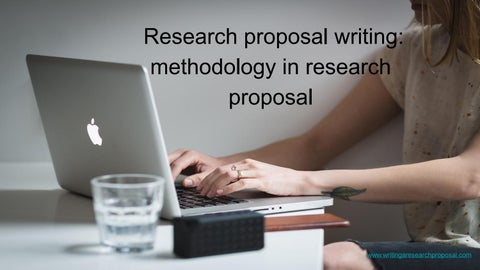 Research Proposal Writing: Methodology in Research Proposal