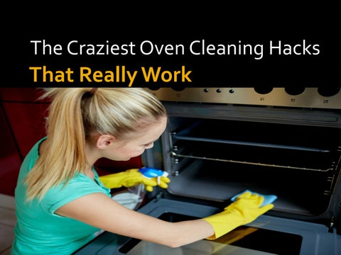 This Hack Will Forever Change How You Clean Your Oven by