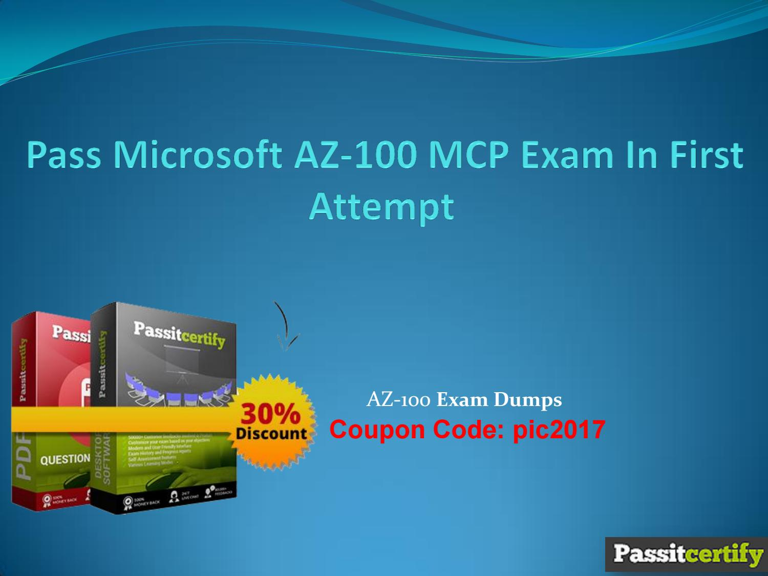 Pass Microsoft Az 100 Mcp Exam In First Attempt By Donaldfackler3