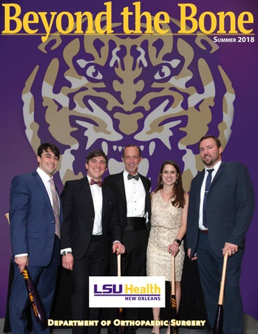 LSU Department of Orthopaedic Surgery Newsletter - Summer 2018 by