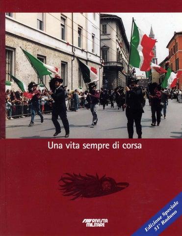 UNA VITA SEMPRE DI CORSA 51° RADUNO DEI BERSAGLIERI by Biblioteca ... 40396c12a690