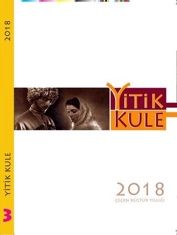 Yitik Kule Cecen Kultur Yilligi 2018 3 Sayi Erol Yildir By