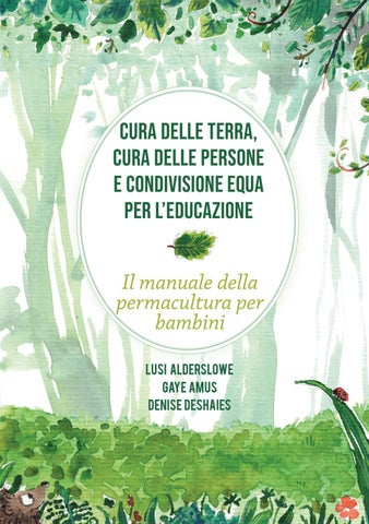L Insalata Sotto Il Cuscino Pdf.Italian Children In Permaculture Manual By Lara Kastelic Issuu