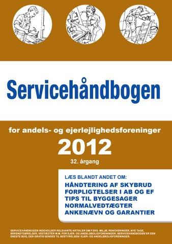 0cb45f8de8a Servicehåndbogen 2012 by Min Boligforening - issuu