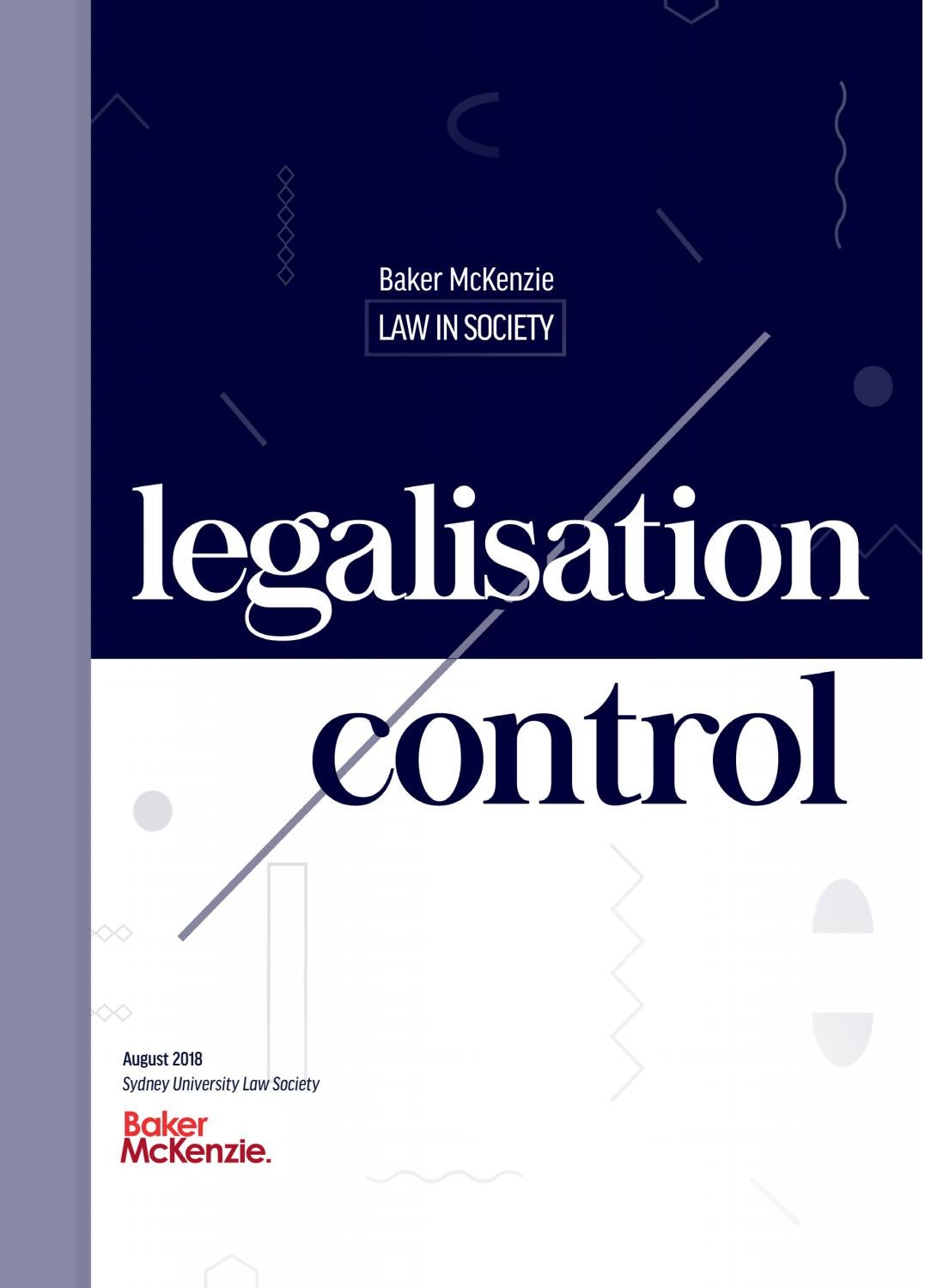 Baker McKenzie Law in Society 2018: Legalisation and Control by Sydney  University Law Society - issuu
