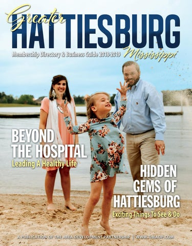 Hattiesburg MS Business Guide By Town Square Publications LLC