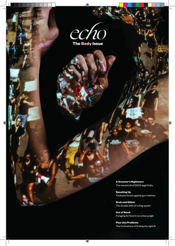 Echo Magazine 2018 By The Chronicle Of Columbia College Chicago Issuu