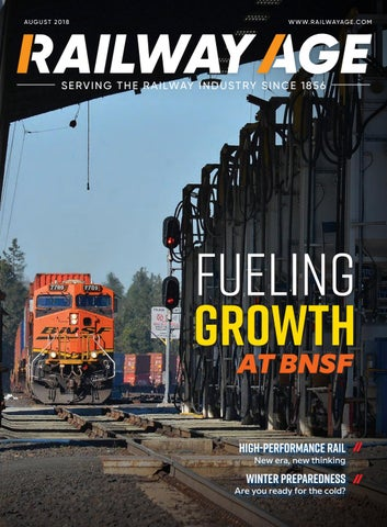 Railway Age August Digital Edition by Railway Age - issuu
