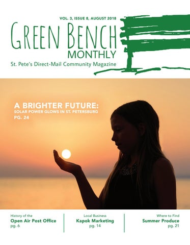 Green Bench Monthly - Vol 3, Issue 8, August 2018 by Green