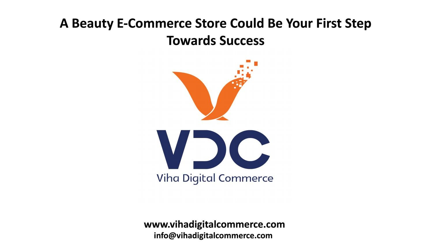 A Beauty E-Commerce Store Could Be Your First Step Towards