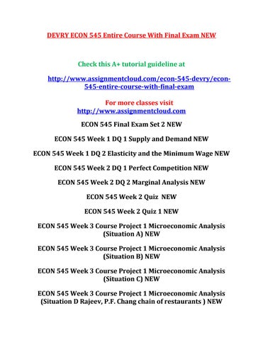 DEVRY ECON 545 Entire Course With Final Exam NEW by chandu anju - issuu