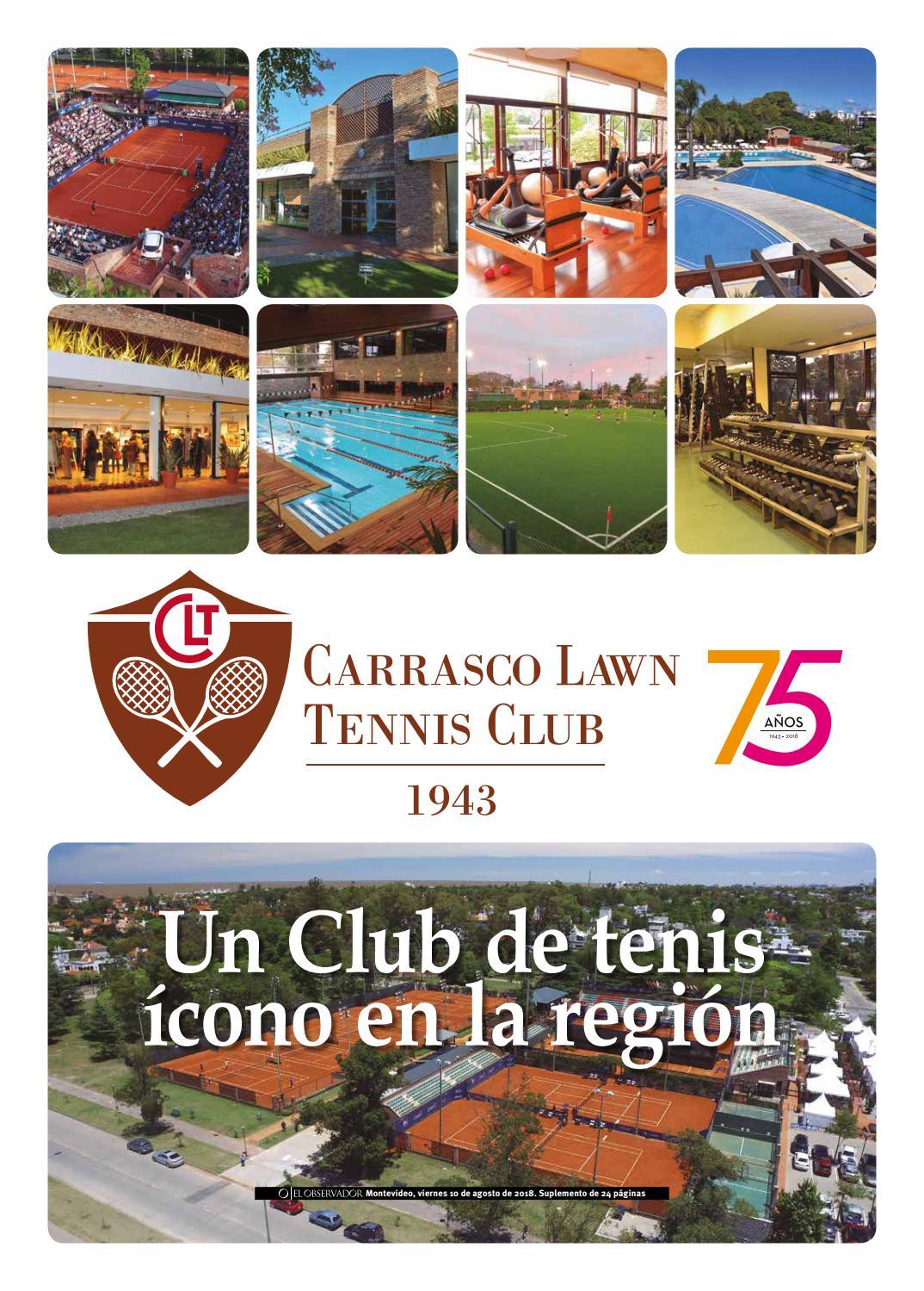 40712a08232 Suplemento Carrasco Lawn Tennis Club 2018 by Portal El Observador - issuu