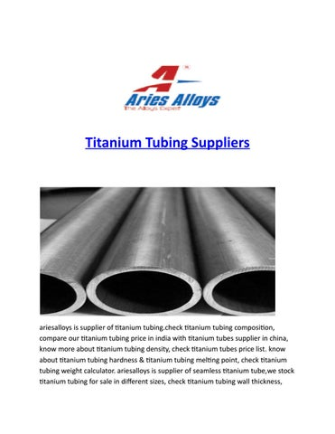 Titanium Tubing Suppliers by ariesalloys - issuu