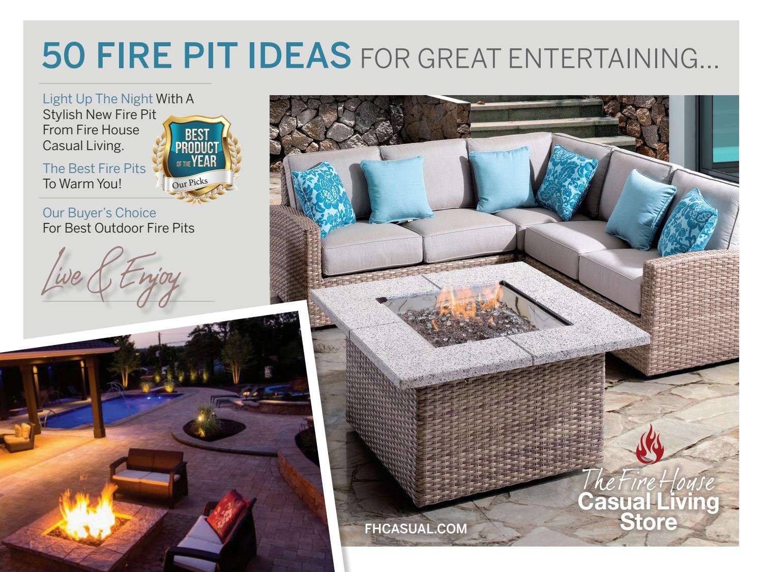 Fire House Casual Living Store 50 Best Ideas For Fire Pits By Digital Media  And Publishing   Issuu
