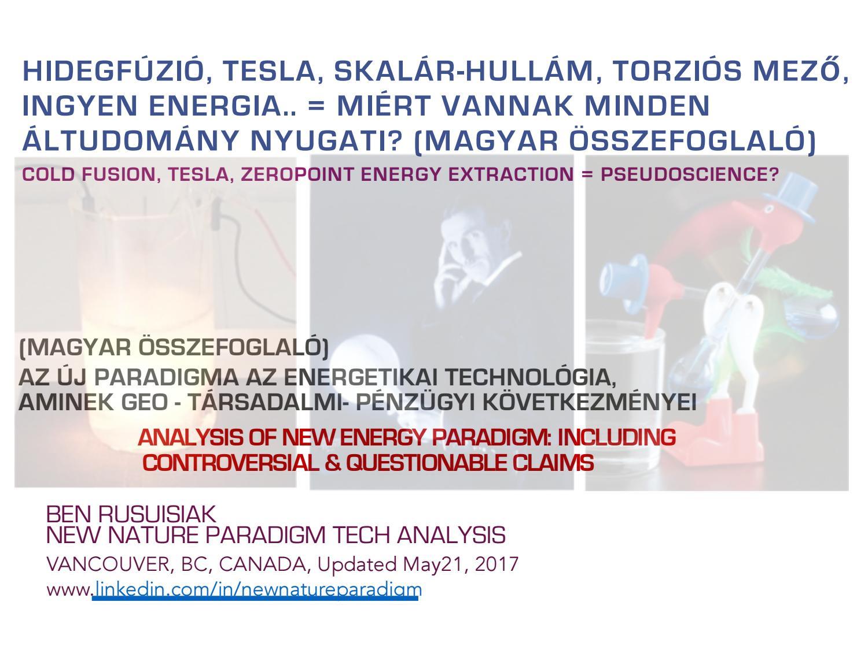 Hidegfúzió, Tesla, Skalár-Hullám, Torziós Mező, Ingyen