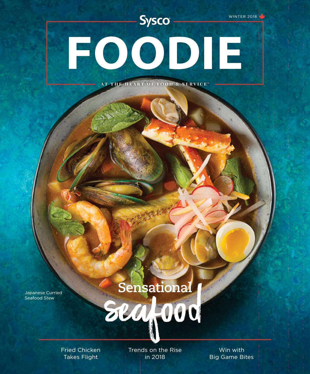 Sysco Foodie - Winter 2018 by Sysco Canada - issuu