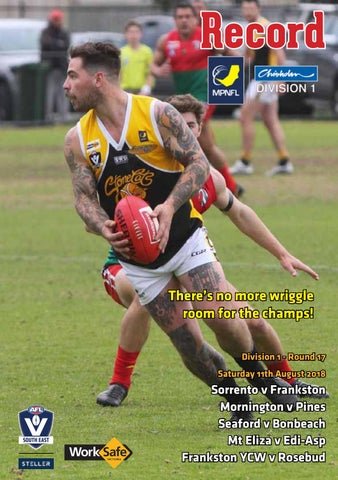 8c95e1161 MPNFL Footy Record August 4 by AFL South East - issuu