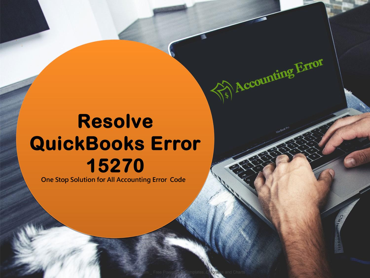 What is QuickBooks Error 15270 \u0026 How to Fix by Get +1-855-481-5338