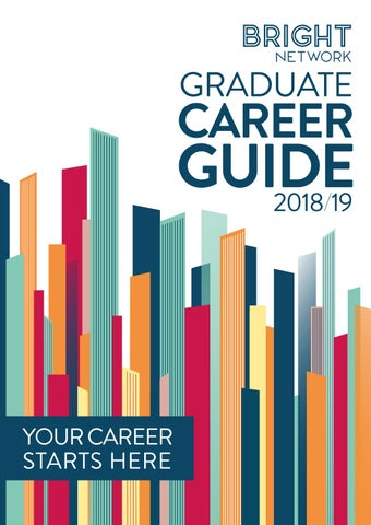Bright Network Graduate Career Guide 2018 19 By