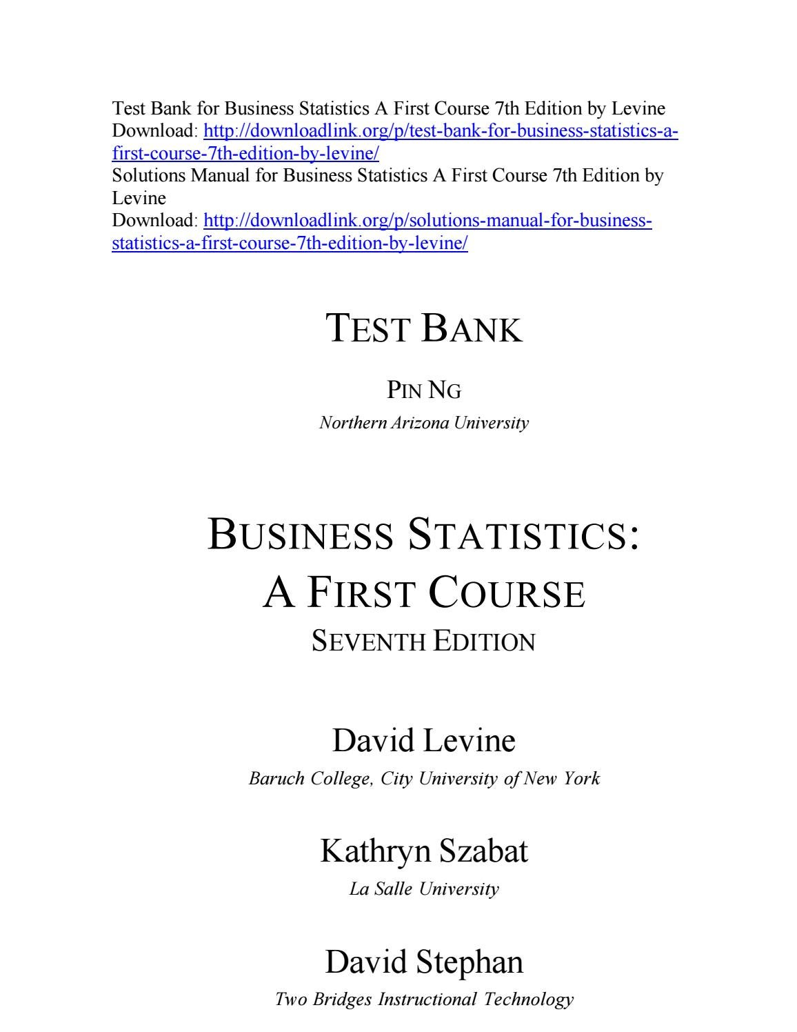 Test Bank for Business Statistics A First Course 7th Edition by Levine by  ys099 - issuu
