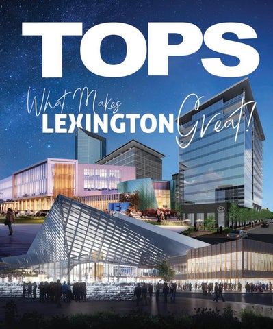 544affd388f04 Tops in Lexington - August Issue by TOPS Magazine - issuu