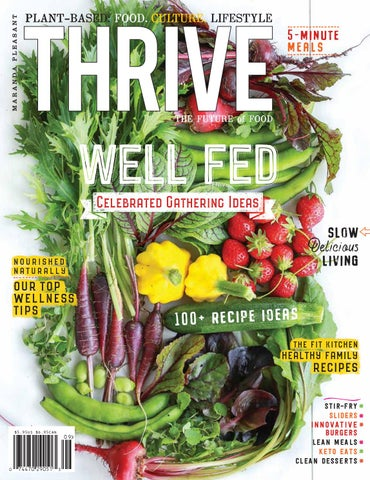 THRIVE MAGAZINE: #1 Plant-based Magazine Volume 17 by THRIVE