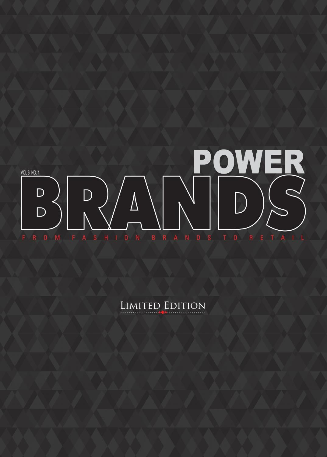 6e317442 POWER BRANDS VOL 6 NO.1 by InsideFashion - issuu
