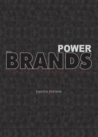 2174e6db7 POWER BRANDS VOL 6 NO.1 by InsideFashion - issuu