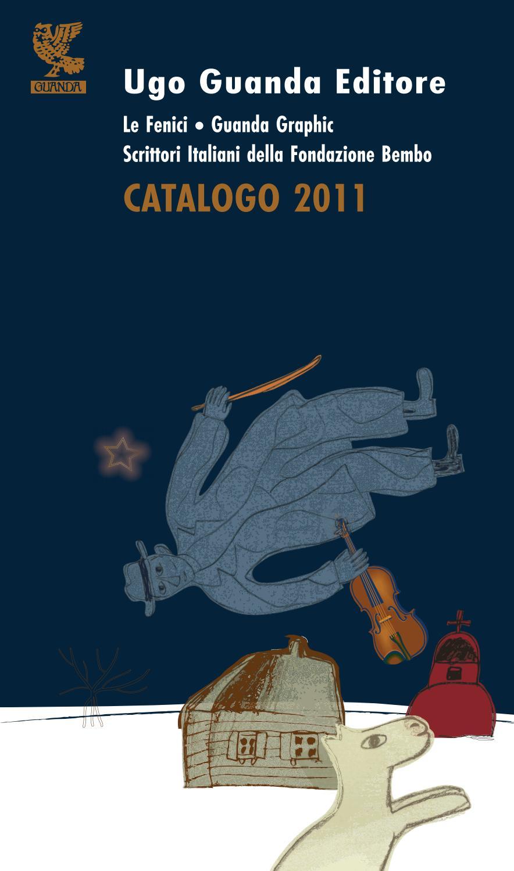 Booklet Catalogo 2011 Ugo Guanda Editore By Vani Rt