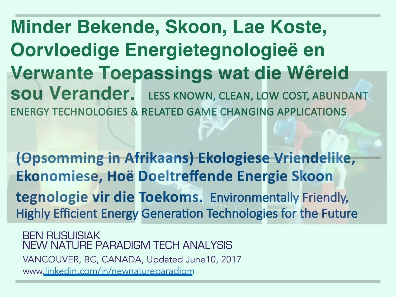 Minder Bekende, Skoon, Lae Koste, Oorvloedige Energietegnologieë en