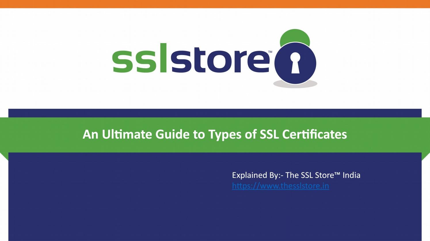 An Ultimate Guide To Types Of Ssl Certificates By The Ssl Store