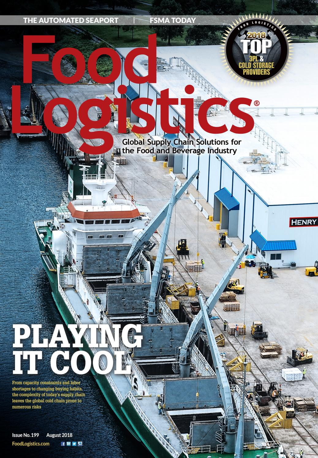Food Logistics August 2018 by Supply+Demand Chain/Food Logistics - issuu