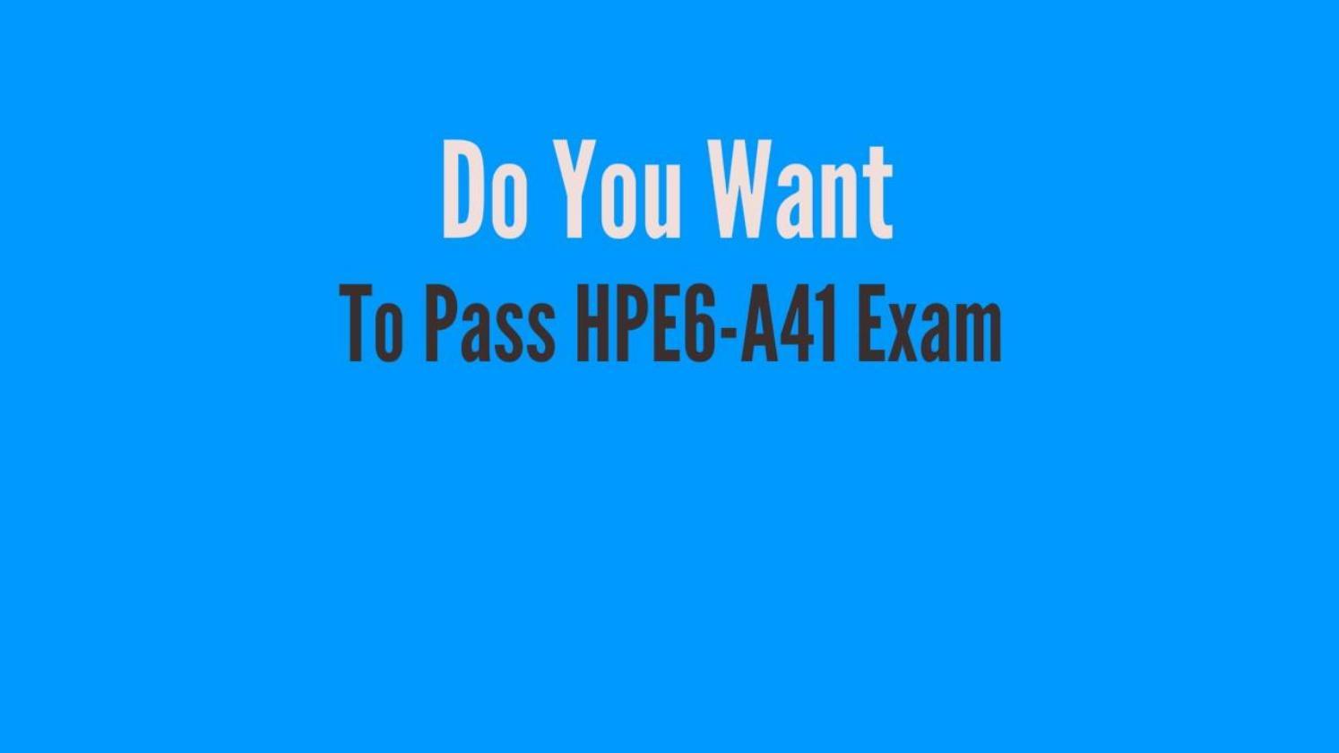 HPE6-A41 Questions | Aruba Certified Switching Associate (ACSA) V1