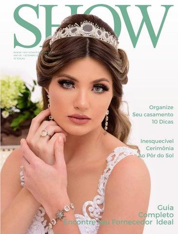 dc33aad58 Revista Show Setembro de 2018 - 32º Edição Especial Noiva Fashion by ...
