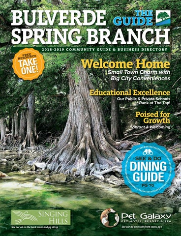Bulverde Spring Branch The Guide 2018-2019 by Chamber