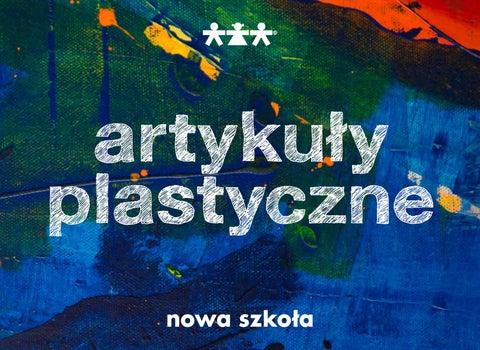 Katalog Plastyka 20182019 Nowa Szkoła By Nowa Szkola Issuu