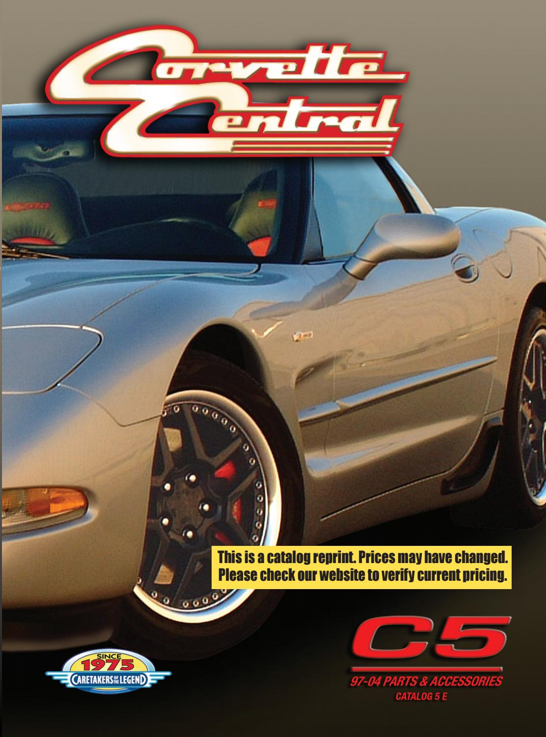 Corvette Central C5 97 04 Parts Catalog By Mercedes Benz Sprinter Karpet Mobil Comfort Deluxe 12mm Car Mat Full Set Issuu