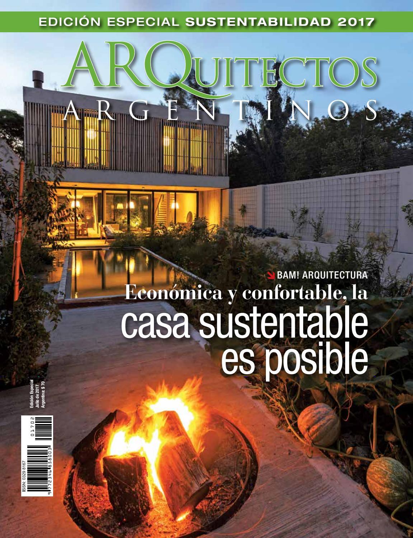 Arquitectos Argentinos - Edición Especial Sustentabilidad 2017 by ...