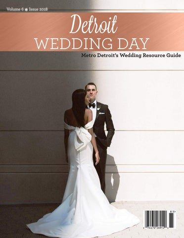 cbcf94a75cae2 Detroit Wedding Day 2018 Issue by Choya from J&B COM2 - issuu