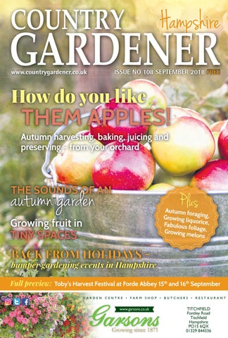 Hampshire country gardener september 2018 by country gardener issuu.
