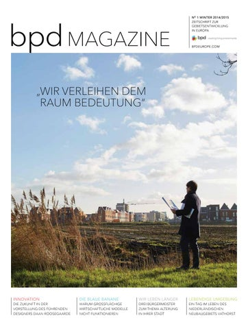 Bpd Magazine 1 Wir Verleihen Dem Raum Bedeutung By Bpd Nl Issuu
