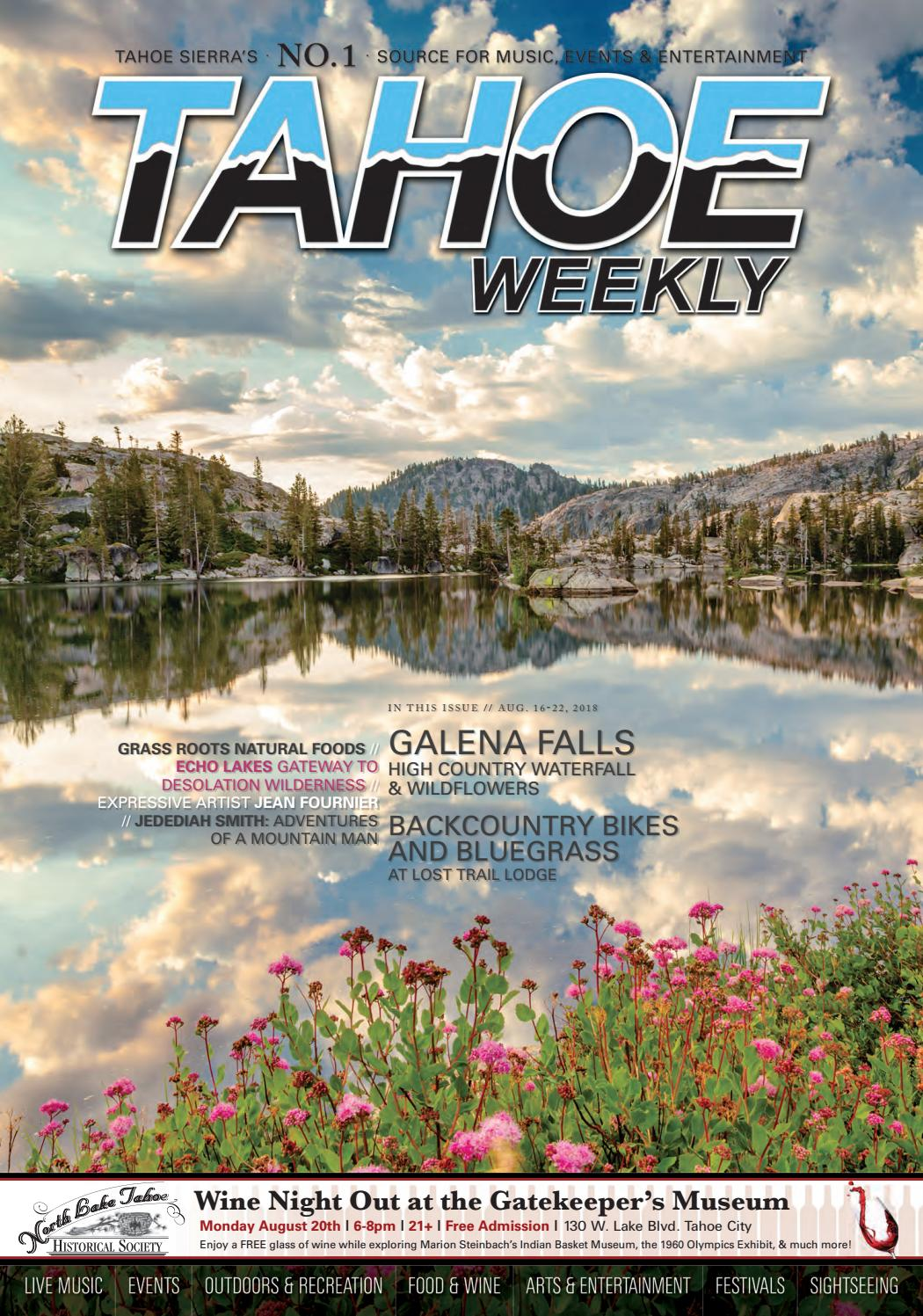 August 16 to 22, 2018 by Tahoe Weekly - issuu