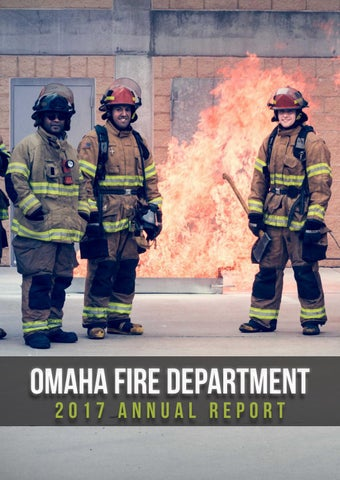 2017 Omaha Fire Department Annual Report by Omaha Fire Department