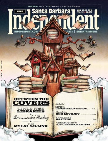 Santa Barbara Independent 081618 By Sb Independent Issuu